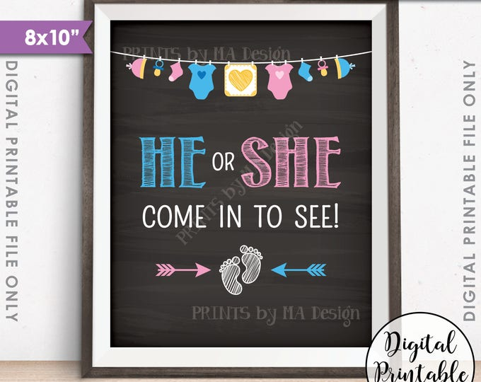 """Gender Reveal Sign, He or She Come In to See Gender Reveal Party Sign, Pink or Blue Sign, PRINTABLE 8x10"""" Chalkboard Style Sign <ID>"""