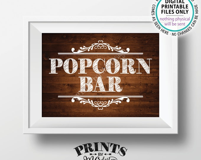 "Popcorn Bar Sign, Popcorn Party, Take some Popcorn Sign, Popcorn Station, Wedding Sign, PRINTABLE 5x7"" Rustic Wood Style Popcorn Sign <ID>"