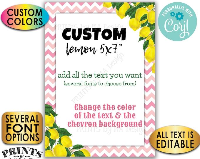 "Custom Lemon Sign, Choose Your Text, Custom Colors, Lemonade, One PRINTABLE 5x7"" Portrait Chevron Sign <Edit Yourself with Corjl>"