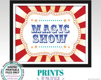"""Carnival Magic Show Sign, Circus Birthday Party Activities, Festival Game Tent, PRINTABLE 8x10/16x20"""" Magic Sign <ID>"""