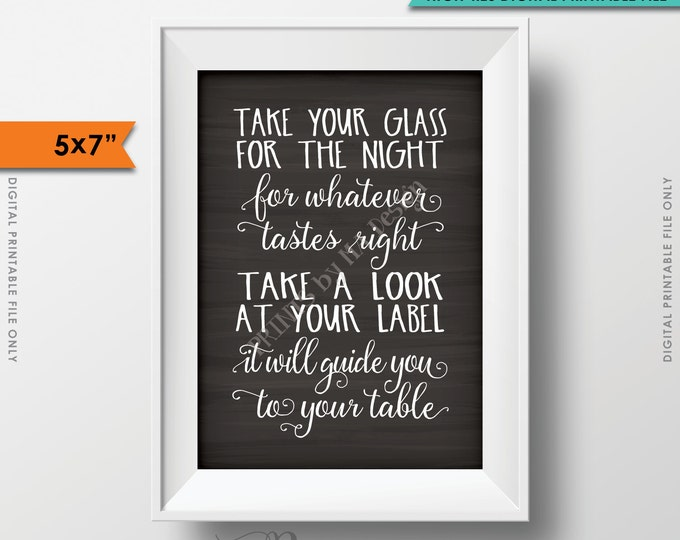 "Take Your Glass for the Night Seat Assignment Wedding Chalkboard Seating Sign, Find Your Table, 5x7"" Instant Download Digital Printable File"