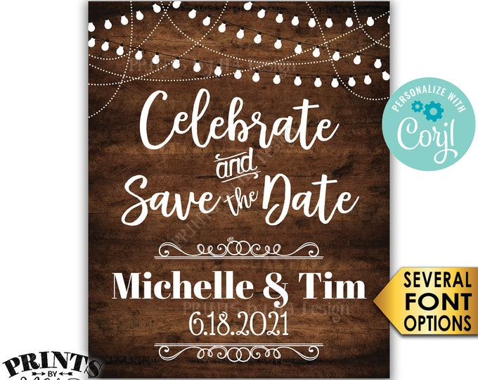 """Celebrate and Save the Date Engagement Party Decoration, PRINTABLE 8x10/16x20"""" Rustic Wood Style Engagement Sign <Edit Yourself with Corjl>"""