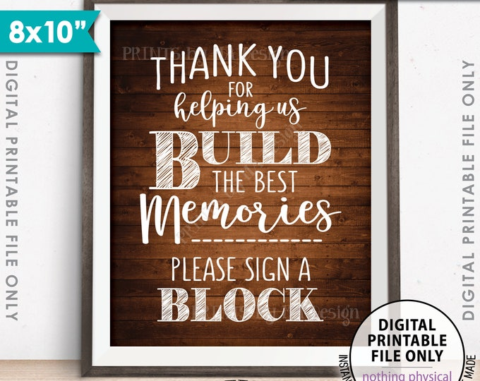 "Sign a Block Sign, Thank You for Helping Us Build Memories Wedding Sign, Graduation, 8x10"" Rustic Wood Style PRINTABLE Instant Download"