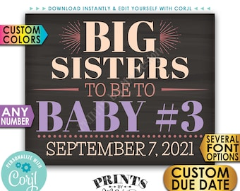 Big Sisters Pregnancy Announcement, Baby #3 #4 #5 etc.  Any Number, PRINTABLE Chalkboard Style Baby Reveal Sign <Edit Yourself with Corjl>