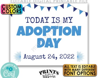 """Editable Adoption Day Sign, Today is My/Our Adoption Day, Custom PRINTABLE 8x10/16x20"""" Getting Adopted Sign <Edit Yourself w/Corjl>"""