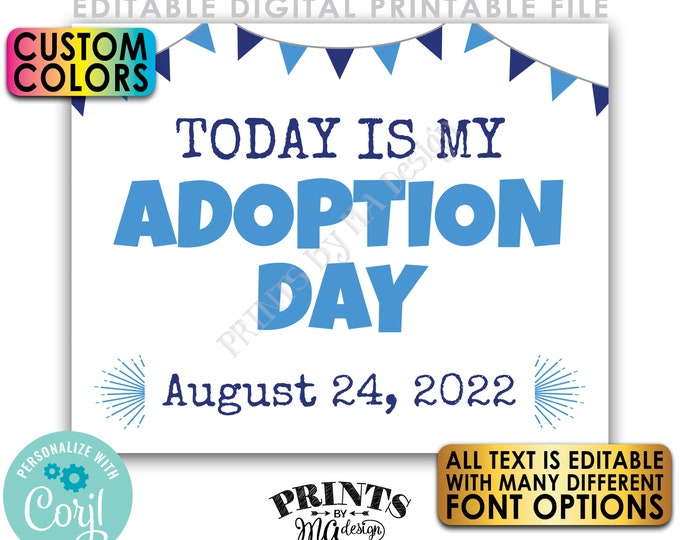 "Editable Adoption Day Sign, Today is My/Our Adoption Day, Custom PRINTABLE 8x10/16x20"" Getting Adopted Sign <Edit Yourself w/Corjl>"