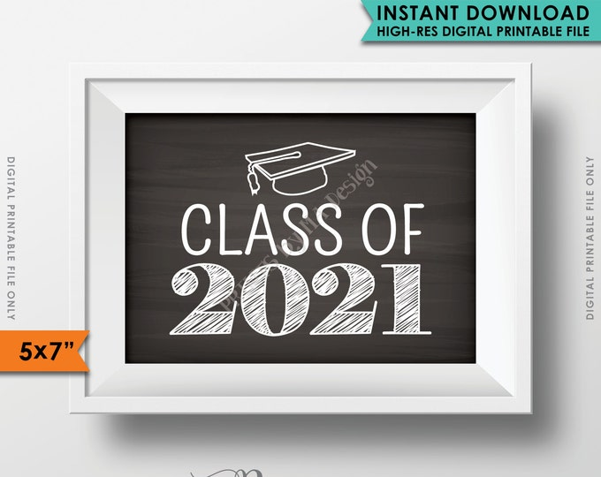 "Class of 2021 Sign, Grad Party High School 2021 Grad College Graduation Sign Chalkboard Sign, 5x7"" Instant Download Digital Printable File"