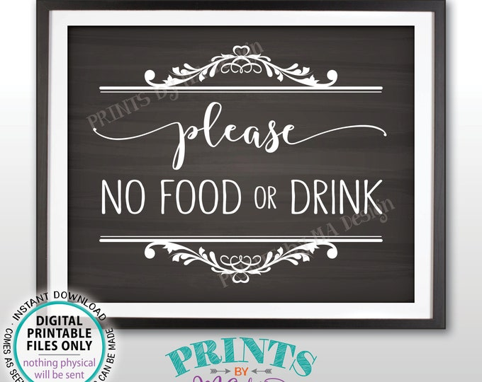 "Please No Food or Drink Sign, Please Keep Food Out, House Rules, PRINTABLE 8x10"" Chalkboard Style Sign <ID>"