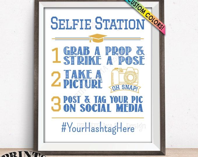"Graduation Selfie Station Sign, Graduation Party Selfie Sign, PRINTABLE 8x10/16x20"" Hashtag Sign"
