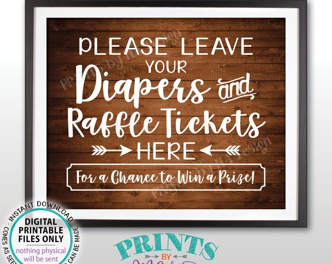 """Diaper Raffle Ticket Sign, Leave Your Diapers and Raffle Tickets Here, Baby Shower Raffle Sign, PRINTABLE 8x10"""" Rustic Wood Style Sign <ID>"""