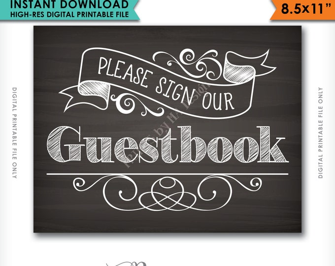 """Please Sign Our Guestbook Wedding Chalkboard, Sign the Guest Book, Reception, Wedding Sign, 8.5x11"""" Instant Download Digital Printable File"""