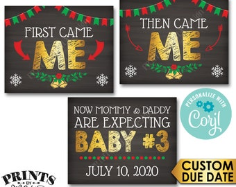3rd Baby Christmas Pregnancy Announcement, First Came Me Then Me Now Baby #3 PRINTABLE Baby Number 3 Reveal Signs <Edit Yourself with Corjl>