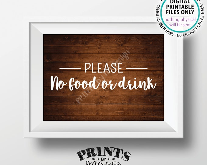 "Please No Food or Drink Sign, No Food Sign, Keep Food Out, Rules for Home Sign, PRINTABLE 5x7"" Rustic Wood Style House Rules Sign <ID>"