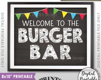 "Burger Bar Sign, Burger Sign, Graduation BBQ, Backyard Barbeque, Graduation Party Food,  8x10"" Chalkboard Style Printable Instant Download"