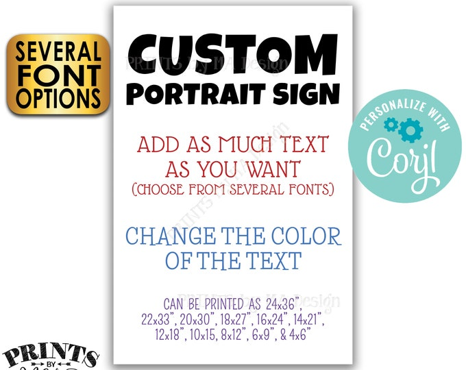 "Custom Portrait Sign, Choose Your Text, Change Colors, Custom PRINTABLE 24x36"" Sign <Edit Yourself with Corjl>"