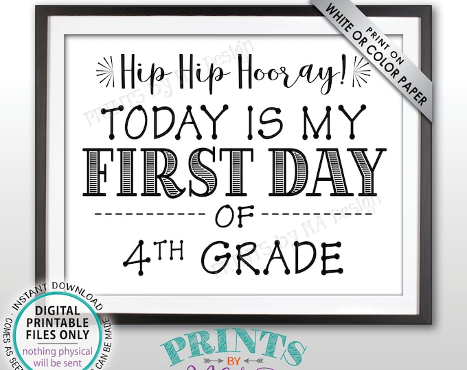 """SALE! First Day of School Sign, Back to School, First Day of 4th Grade Sign, Starting Fourth Grade Sign, Black Text PRINTABLE 8.5x11"""" Sign"""