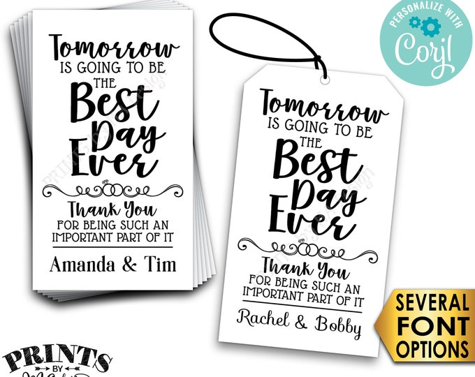 """Tomorrow is Going to be the Best Day Ever Rehearsal Dinner Gift Tags or Cards, PRINTABLE 8.5x11"""" Digital File <Edit Yourself with Corjl>"""