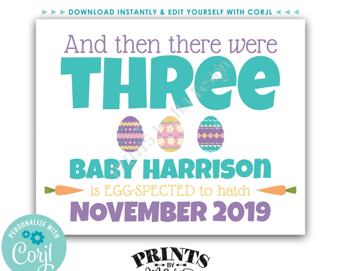 """Easter Pregnancy Announcement, And Then There Were Three Easter Eggs, PRINTABLE 8x10/16x20"""" Baby Reveal Sign <Edit Yourself with Corjl>"""
