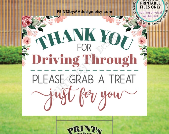 """Thank You for Driving By Please Grab a Treat, Drive-By Event Favors, Rose Gold Blush Pink Floral PRINTABLE 16x20"""" Yard Sign <ID>"""