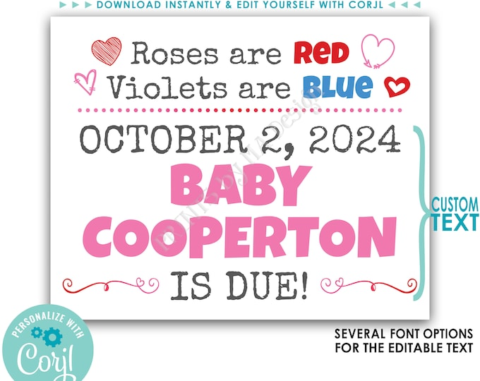 "Valentine's Day Pregnancy Announcement, Roses are Red Violets are Blue, Custom PRINTABLE 8x10/16x20"" Baby Due Sign <Edit Yourself w/Corjl>"