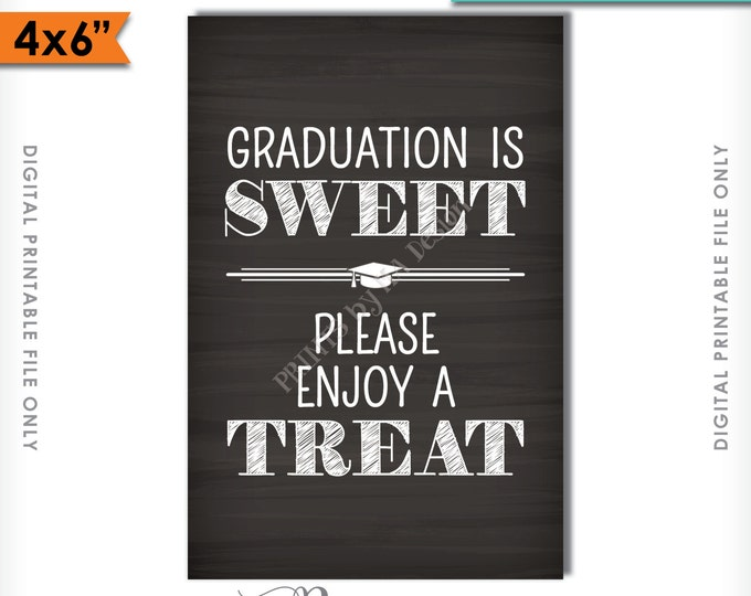 "Graduation is Sweet Please Take a Treat Sign, Sweet Treat Graduation Sign, Candy Bar, 4x6"" Instant Download Digital Printable File"
