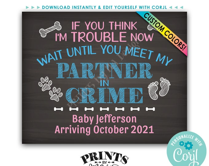 "Partner in Crime Pregnancy Announcement Sign for a Dog, PRINTABLE 16x20"" Chalkboard Style Baby Reveal Sign <Edit Yourself with Corjl>"