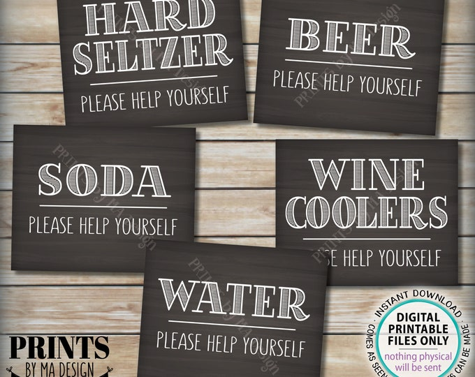 Beverage Signs, Please Help Yourself to Water, Soda, Beer, Wine Coolers, Hard Seltzer, 5 PRINTABLE Chalkboard Style Drink Station Signs <ID>