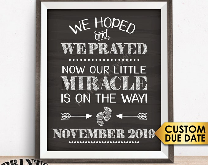 Little Miracle Pregnancy Announcement, We Hoped and We Prayed and Now Our Little Miracle is on the Way, Chalkboard Style PRINTABLE Baby Sign