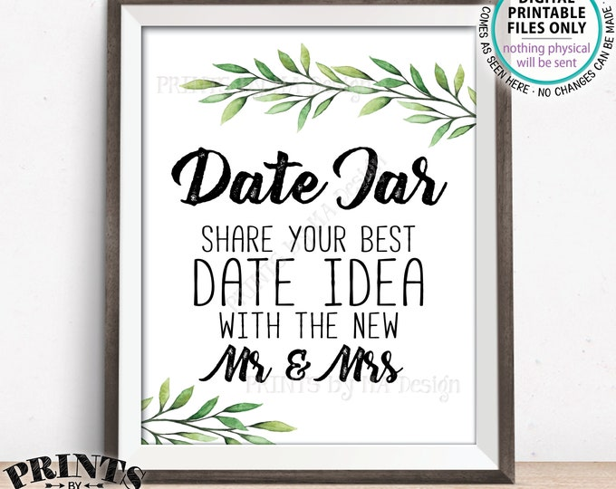 "Date Jar Sign, Share your best Date Idea with the New Mr & Mrs Wedding Greenery Shower, Eucalyptus Sage Botanical, PRINTABLE 8x10"" Sign <ID>"