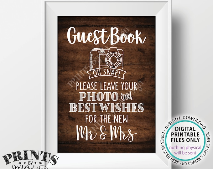 """Guestbook Photo Sign, Leave Your Photo and Best Wishes for the New Mr & Mrs, PRINTABLE 5x7"""" Rustic Wood Style Wedding Sign <ID>"""