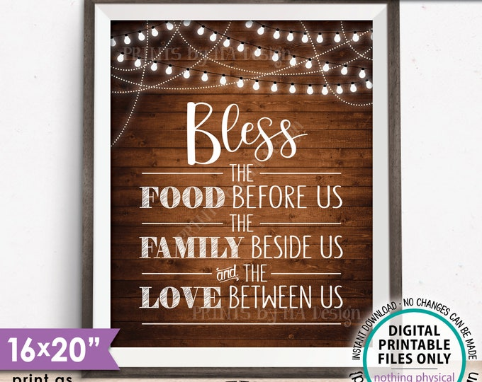 "Bless the Food Before Us The Family Beside Us Love Between Us Kitchen Wall Decor Rustic Wood Style PRINTABLE 8x10/16x20"" Instant Download"