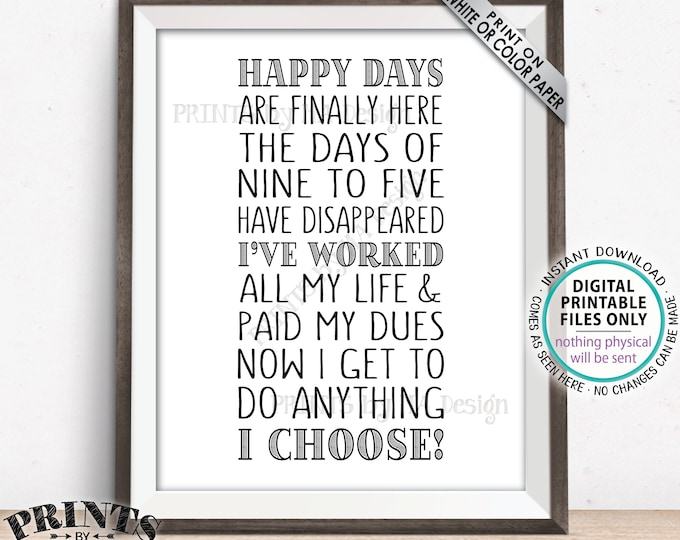"""Retirement Poem, Fun Retirement Party Ideas, Happy Days are Finally Here At Last, Retirement Plans, PRINTABLE 8x10"""" Retirement Sign <ID>"""