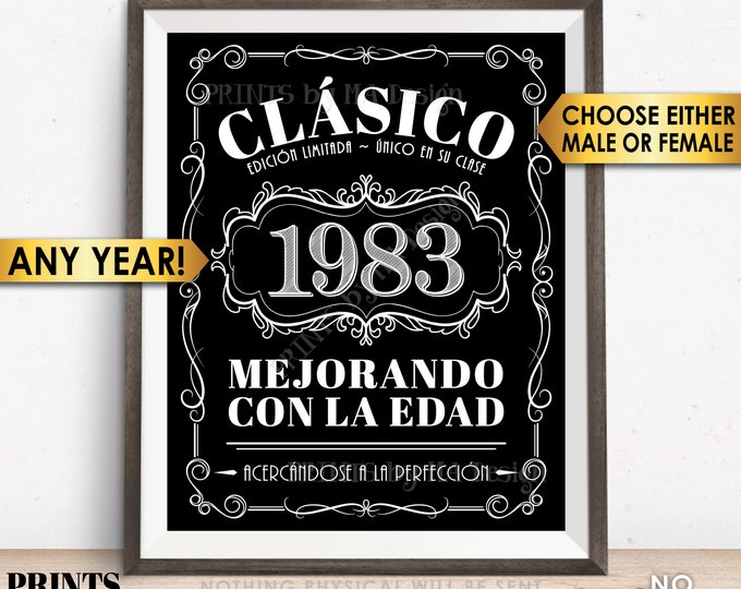 "Spanish Vintage Birthday Sign, Better with Age Decorations, Cumpleaños, Liquor Theme Party, PRINTABLE Black & White 8x10/16x20"" Digital File"