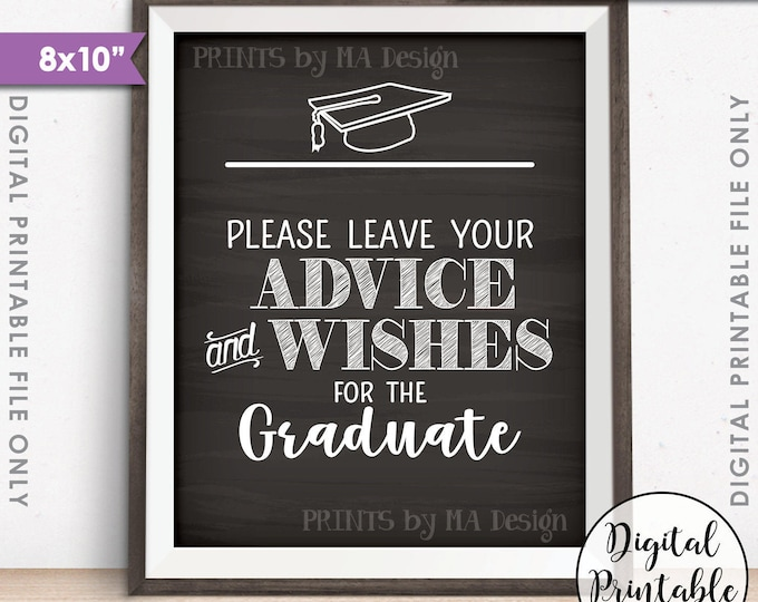 "Graduation Advice, Please Leave your Advice and Wishes for the Graduate Sign, Life Advice, 8x10"" Chalkboard Style Printable Instant Download"