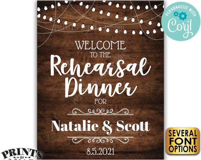 "Welcome to the Rehearsal Dinner Sign, Custom PRINTABLE 16x20"" Rustic Wood Style Rehearsal Decoration <Edit Yourself with Corjl>"