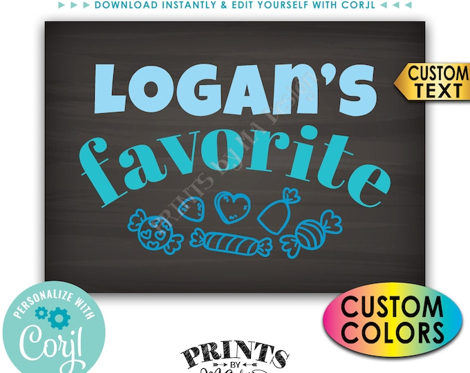 "Favorite Candy Sign, Custom Name Candy Display, PRINTABLE 5x7"" Chalkboard Style Candy Bar Sign <Edit Yourself with Corjl>"