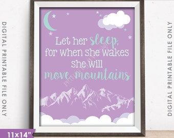 """Girl Nursery Decor Let her sleep for when she wakes she will move mountains Baby Shower, Lilac/Mint 11x14"""" Instant Download Printable"""