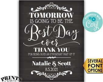 "Rehearsal Dinner Sign, Tomorrow is Going to Be The Best Day Ever Sign, PRINTABLE 16x20"" Chalkboard Style Sign <Edit Yourself with Corjl>"
