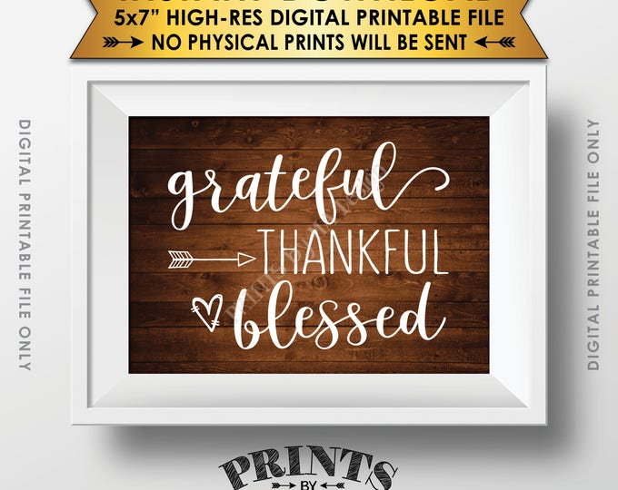 "Grateful Thankful Blessed Sign, Thanksgiving Wall Decor, Fall Decor Blessing Autumn Decor, Rustic Wood Style PRINTABLE 5x7"" Instant Download"