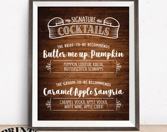 """Signature Cocktails Sign, Engagement Party, Bridal Shower, Bride-to-Be Recommends, Rustic Wood Style PRINTABLE 8x10"""" Signature Drink Sign"""