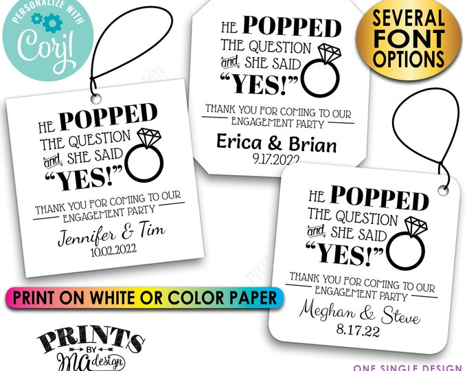 """Engagement Party Tags, He Popped the Question & She Said Yes, Custom 3"""" Square Cards on PRINTABLE 8.5x11"""" File <Edit Yourself with Corjl>"""