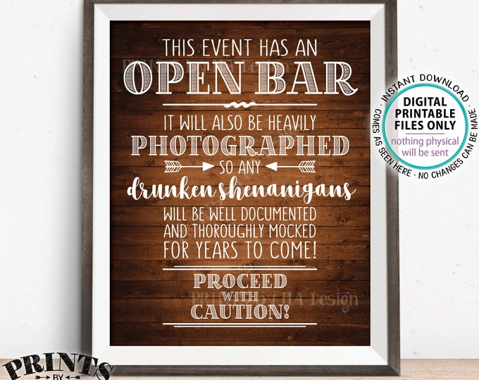 "Event Open Bar Sign, Drunken Shenanigans, Photographs Documented Alcohol Caution Sign, PRINTABLE 8x10/16x20"" Rustic Wood Style Bar Sign <ID>"