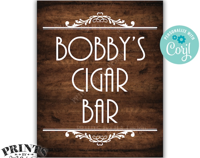 """Cigar Bar Sign, Man Cave Decoration, Custom PRINTABLE 8x10/16x20"""" Brown Rustic Wood Style Sign <Edit Yourself with Corjl>"""