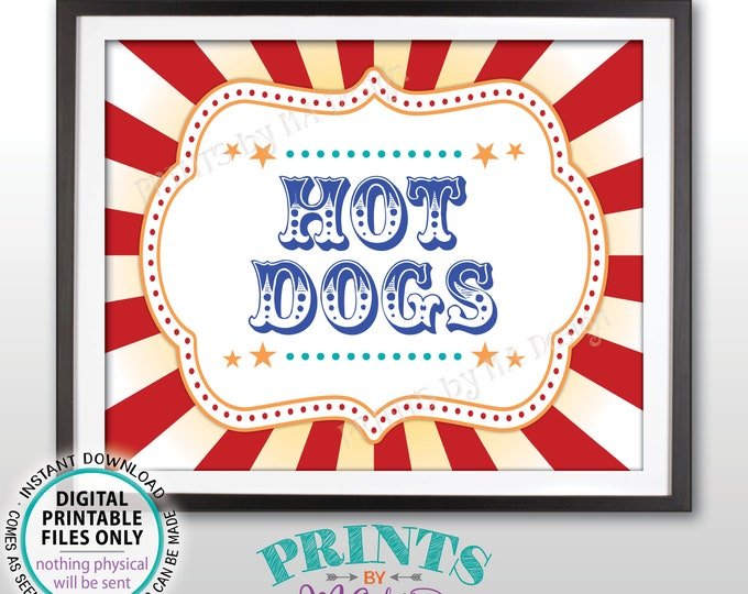 "Hot Dogs Carnival Food Signs, Hot Dog Food Carnival Theme Party, Grab a Dog, Circus Theme Party, PRINTABLE 8x10/16x20"" Hot Dog Sign <ID>"