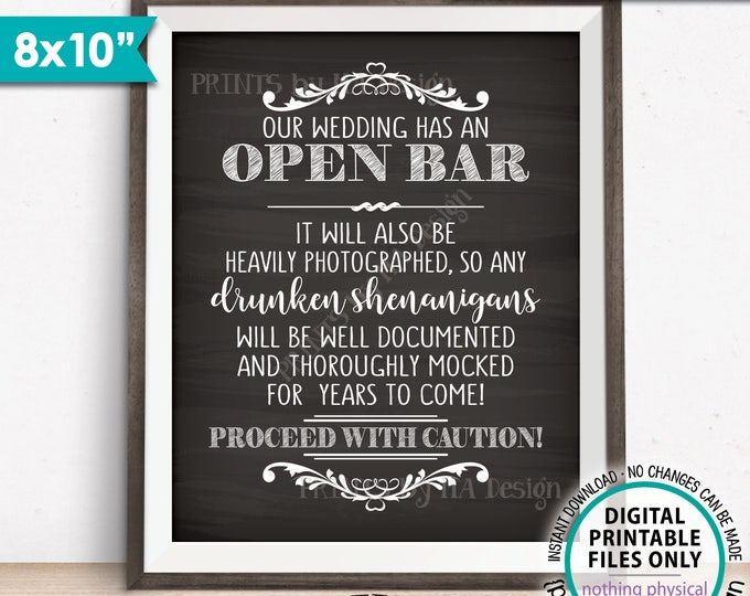 """Open Bar Sign, Caution Drunken Shenanigans Documented Proceed with Caution, Wedding Bar Chalkboard Style 8x10"""" PRINTABLE Instant Download"""