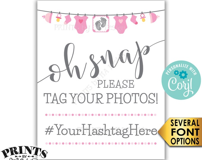 Baby Shower Hashtag Sign, Oh Snap Please Tag Your Photos, It's a Girl, Pink Clothesline, PRINTABLE Sign <Edit Yourself with Corjl>