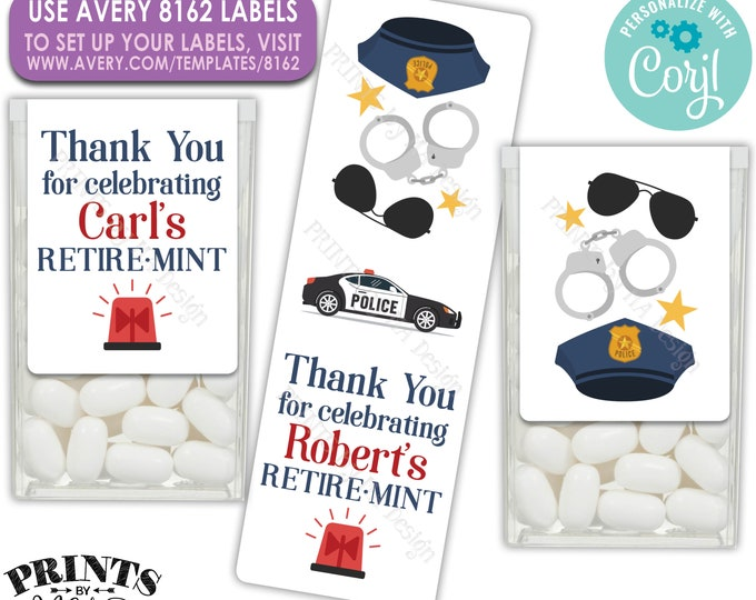 Police Officer Retirement Party Tic Tac Stickers, One Custom PRINTABLE Retire MINT Avery 8162 Label <Edit Yourself with Corjl>