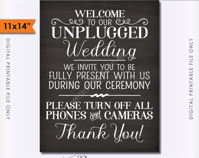 "Unplugged Wedding Sign, Unplugged Ceremony Sign, Unplugged Sign, No Phones, 11x14"" Chalkboard Style Instant Download Digital Printable File"