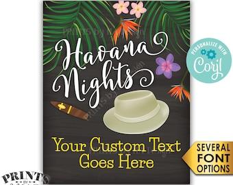 "Havana Nights Sign, Custom PRINTABLE 8x10/16x20"" Chalkboard Style Sign, Palm Trees, Cigar, Fedora Hat, Flowers <Edit Yourself with Corjl>"