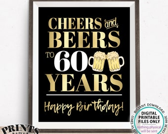 """Cheers and Beers to 60 Years, 60th B-day Party Decor, Sixtieth Birthday, PRINTABLE 8x10/16x20"""" 60th B-day Sign <Instant Download>"""